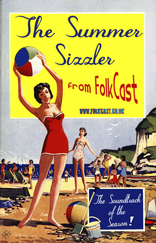 The Summer Sizzler from FolkCast